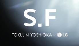 TOKUJIN YOSHIOKA × LG