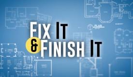 Fix It and Finish It