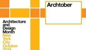 Archtober runs from October 1-31, 2014